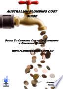 Australian Plumbing Cost Guide 2018 Edition
