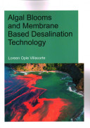 Algal Blooms And Membrane Based Desalination Technology Book PDF