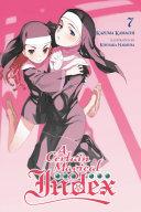 A Certain Magical Index  Vol  7  light novel