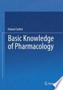 """Basic Knowledge of Pharmacology"" by Roland Seifert"