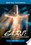 Ears  Evidence of Alien Contact Revealed in Scripture