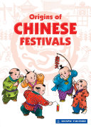 Origins of Chinese Festivals (2018 Edition - PDF) [Pdf/ePub] eBook