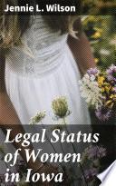 Legal Status of Women in Iowa