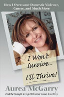I Won t Survive I ll Thrive