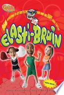 Elasti-brain