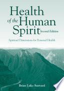 Health of the Human Spirit Book
