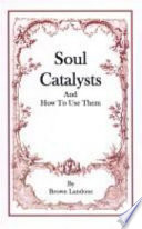 Soul Catalysts and How to Use Them