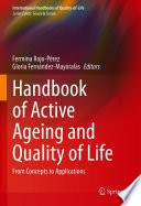 Handbook Of Active Ageing And Quality Of Life