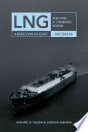 LNG: Fuel For A Changing World
