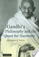 Gandhi S Philosophy And The Quest For Harmony