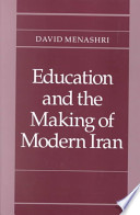 Education and the Making of Modern Iran