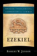 Ezekiel (Brazos Theological Commentary on the Bible)