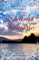 The Scarlet Kimono  Choc Lit