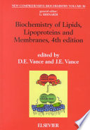Biochemistry of Lipids  Lipoproteins and Membranes Book