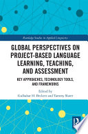 Global Perspectives on Project based Language Learning  Teaching  and Assessment
