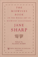 The Midwives Book  Or  The Whole Art of Midwifry Discovered