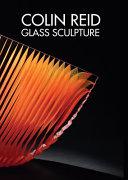 Colin Reid Glass Sculpture