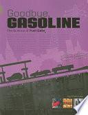 Goodbye  Gasoline