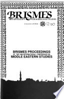 BRISMES Proceedings of the 1986 International Conference on Middle Eastern Studies
