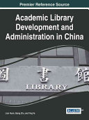 Academic Library Development And Administration In China Book PDF