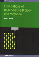 Foundations of Regenerative Biology and Medicine
