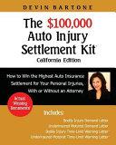 The  100 000 Auto Injury Settlement Kit