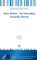 Lone Actors – An Emerging Security Threat