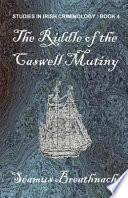 The Riddle Of The Caswell Mutiny PDF