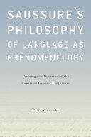 Saussure's Philosophy of Language as Phenomenology Pdf/ePub eBook