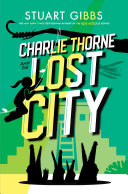 Charlie Thorne and the Lost City [Pdf/ePub] eBook