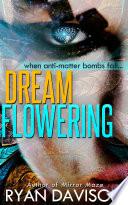 DreamFlowering  Human Alien Thriller Romance