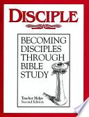 Disciple I Adult Teacher Helps