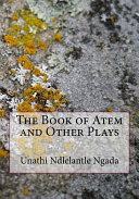 The Book of Atem and Other Plays