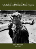 Encyclopedia of US Labor and Working-Class History [Pdf/ePub] eBook