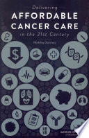 Delivering Affordable Cancer Care in the 21st Century
