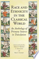 Race and Ethnicity in the Classical World Book