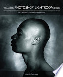 The Adobe Photoshop Lightroom Book