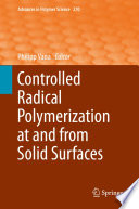 Controlled Radical Polymerization at and from Solid Surfaces Book