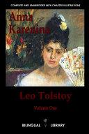 Anna Karenina: English-Russian Parallel Text Edition Volume One