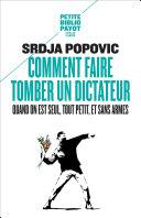 Comment faire tomber un dictateur quand on est seul, tout petit, et sans armes Pdf/ePub eBook