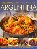 The Food and Cooking of Argentina