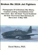 Broken Me 262 Jet Fighters Part 1