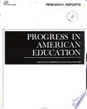 Reasearch Reports Progress In American Education Reprints From American Education 1967 1968