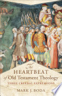 The Heartbeat Of Old Testament Theology Acadia Studies In Bible And Theology