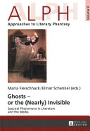 Ghosts -- Or the (Nearly) Invisible