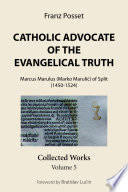 Catholic Advocate Of The Evangelical Truth