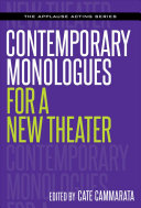 Contemporary monologues for a new theater