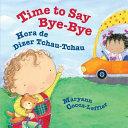 Time to Say Bye-Bye / Hora de Dizer Tchau-Tchau