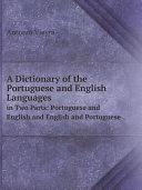 A Dictionary of the Portuguese and English Languages, Pdf/ePub eBook