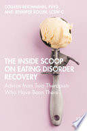The Inside Scoop on Eating Disorder Recovery